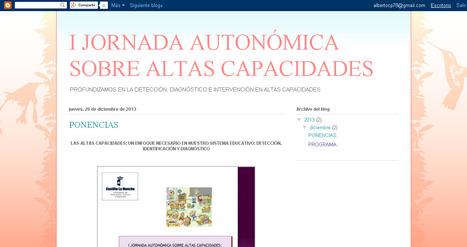 I Jornada Autonómica sobre Altas Capacidades | Orientación psicopedagogica | Scoop.it
