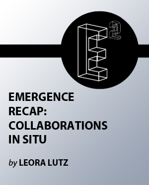 Emergence Recap: Collaborations in Situ | Art, Technology, Innovation | Scoop.it