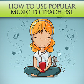 How to Use Popular Music to Teach ESL | Reading for English teachers | Scoop.it