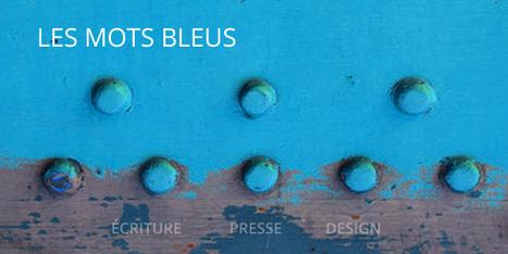 Mots bleus : Commencée dans le magazine Planète Spook, cette collection d'extraits littéraires ayant trait au LANGAGE, aux NOMS propres et impropres, continue de s'enrichir…   Mots & Langage   Scoop.it