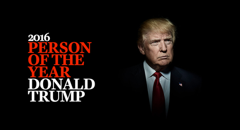 TIME Person of the Year 2016: Donald Trump | Media Aesthetics Lab | Scoop.it