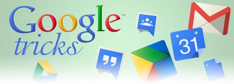 100+ Google Tricks for Teachers | @iSchoolLeader Magazine | Scoop.it
