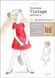 Couture vintage enfants - broché - Fnac.com - Clémentine Lubin ... | autoproduttori | Scoop.it