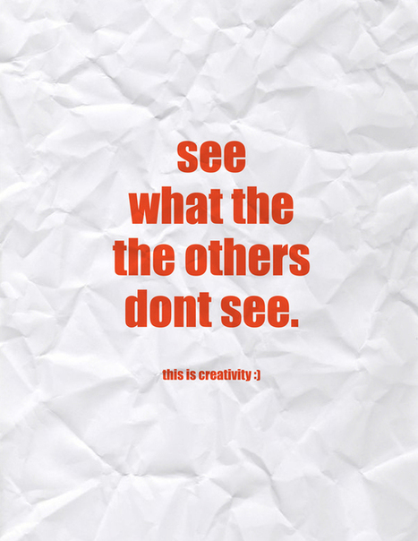 See What Others Don't See | Create! Words or Otherwise | Scoop.it