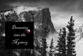 Dreaming Into the Mystery: The Many Thresholds | Natural Dreamwork w/ Rodger Kamenetz | Archetypes-Dreamwork-Spirituality | Scoop.it