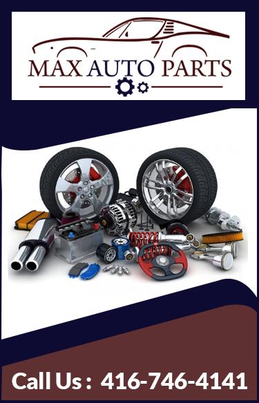 Car Parts In Toronto Max Auto Parts Max Aut