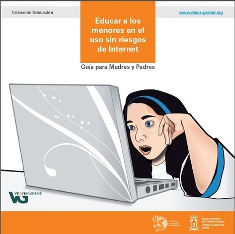 USO DE INTERNET SIN RIESGOS: GUIA PARA PADRES, MADRES Y DEMÁS USUARIOS | Aprendiendoaenseñar | Scoop.it