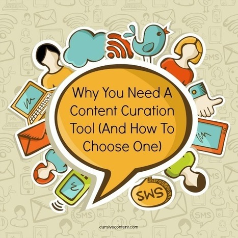 Why You Need A Content Curation Tool (And How To Choose One) | SOCRATES Leading Edge Certification Online and Blended Teaching | Scoop.it