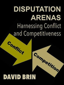 Disputation Arenas: Harnessing Conflict and Competitiveness | Enlightenment Civilization: Looking Forward not Back | Scoop.it