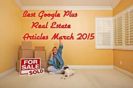 Top Google Plus Real Estate Articles March 2015 | Social Media Engagement | Scoop.it