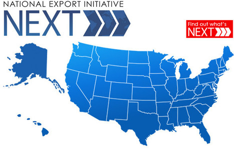 U.S. Commerce Department Launches National Export Initiative/NEXT | Global Trade and Logistics | Scoop.it