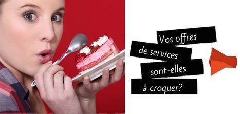 Comment présenter vos services de façon absolument irresistible ? | Communication Pro sur internet | Scoop.it