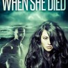 Novella - The Afternoon When She Died by Maria Johnsen