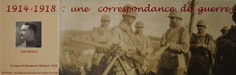 1914-1918 : une correspondance de guerre | Nos Racines | Scoop.it