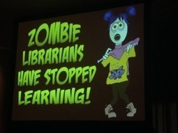 Fight the 'Zombie Librarians' | ISTE 2014 - The Digital Shift | Creating readers | Scoop.it