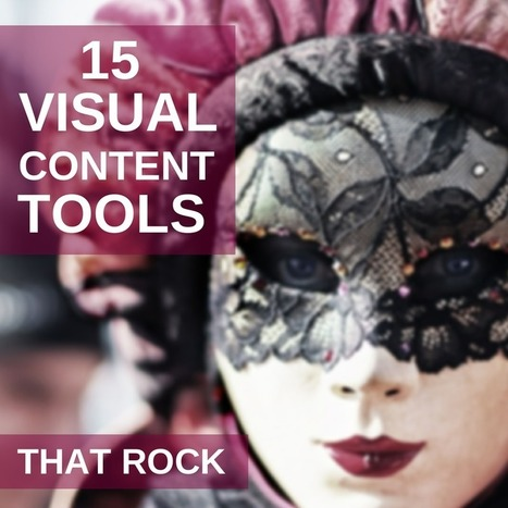 15 Visual Content Tools That Rock, Power Up your Message | The Social Media Learning Lab | Scoop.it