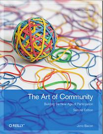 Art Of Community Online | The Book On Community Management, by Jono Bacon | Design de politiques publiques | Scoop.it