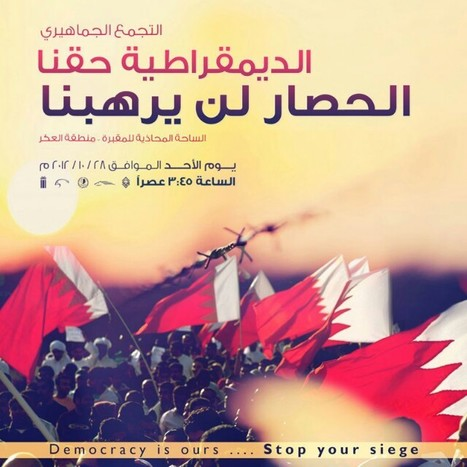 #Bahrain : Democracy is ours.....stop the siege! | Human Rights and the Will to be free | Scoop.it