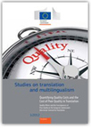 Quantifying quality costs and the cost of poor quality in translation - EU Bookshop | Translation and Localization | Scoop.it