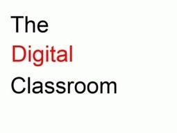 Infographic: The Digital Classroom | TeachThought | Digital Literacy in the 21st Century | Scoop.it