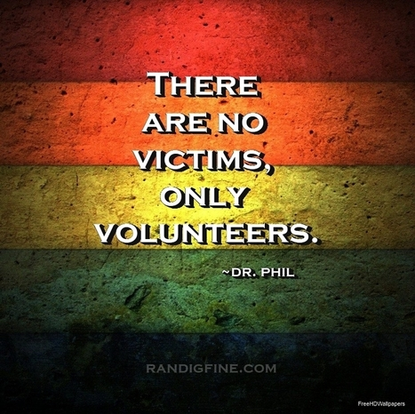 Victimization Not Optional Playing Victim Is | ...