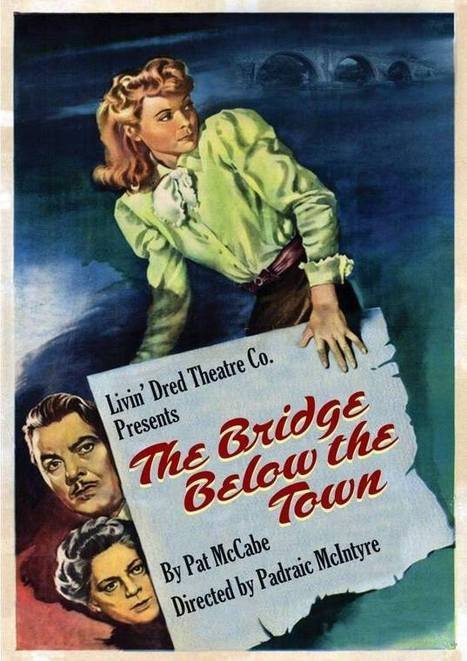 The Bridge Below the Town – The Civic Theatre, Dublin | The Irish Literary Times | Scoop.it