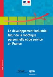 re-industrialisation: Robotique de service : un avenir pour la France ?   Robotique Domestique   Scoop.it