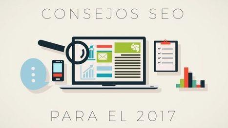 Consejos SEO para mejorar tu posicionamiento web en 2017 | #SocialMedia, #SEO, #Tecnología & más! | Scoop.it