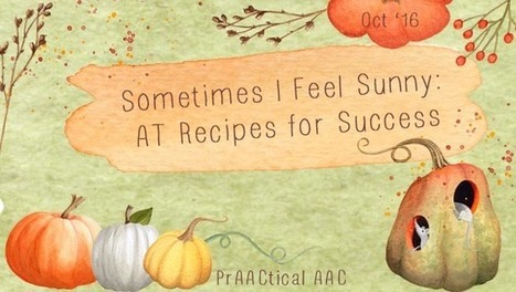 Sometimes I Feel Sunny: AT Recipes for Success from CHoR | AAC: Augmentative and Alternative Communication | Scoop.it