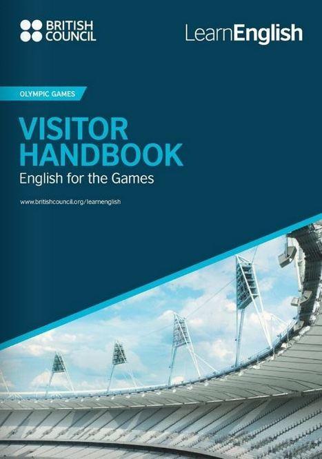 Visitors Handbook - Olympics | LearnEnglish | British Council | ELTECH | Scoop.it