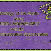Using Aided Language Input to Build ... - PrAACtical AAC   Aided Language Input   Scoop.it