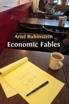 Economic Fables - Open Book Publishers | Bounded Rationality and Beyond | Scoop.it