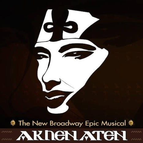 Akhenaten to take the Pharaohs to Broadway | Egyptology and Archaeology | Scoop.it