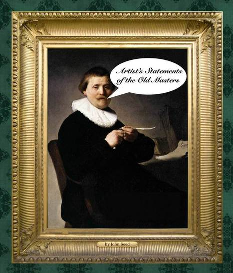 The Artist Statements of the Old Masters | Creative Civilization | Scoop.it