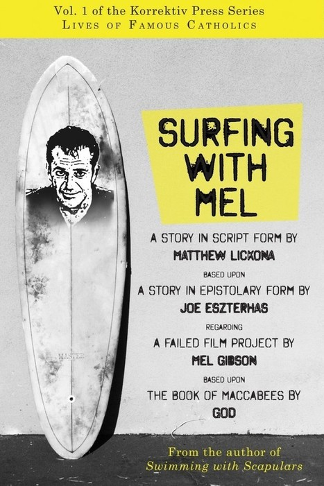 New from Korrektiv Press: Surfing with Mel | The Amused Catholic: an Ezine | Scoop.it
