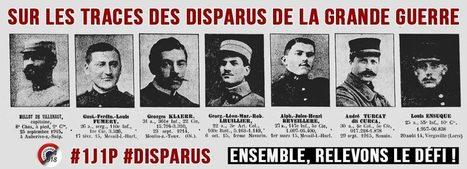 Sur les traces des disparus de la Grande Guerre | Nos Racines | Scoop.it