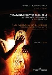 PERFORMANCE – « Les aventures de l'homme en or », ou l'or détourné   La revue de presse CDT   Scoop.it