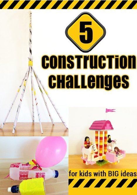 5 Construction Challenges for Kids | Childhood101 | Educated | Scoop.it