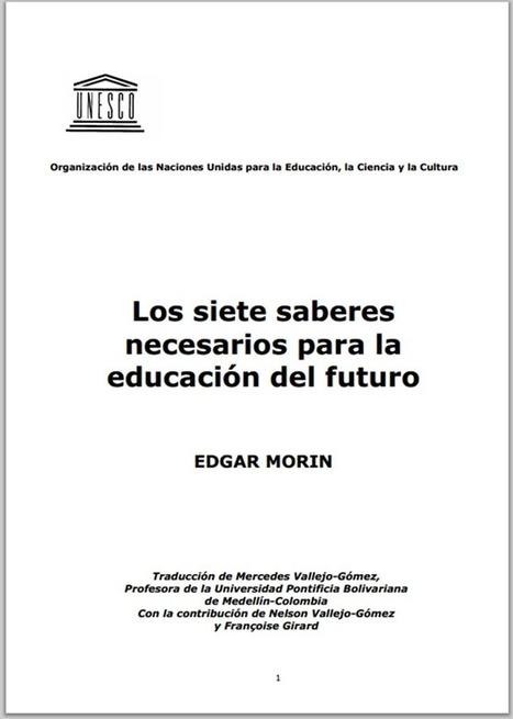 Libro: Los Siete Saberes Necesarios de la Educación del Futuro | Opensource (Free or Open Code) | Scoop.it