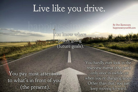 Live Your Life Like You Drive Your Car The Be