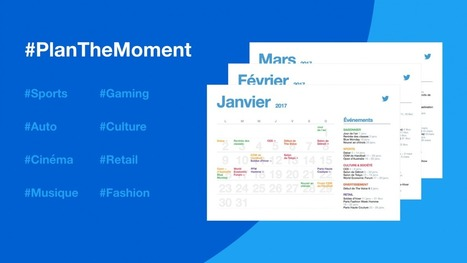 Le calendrier marketing de l'année 2017 : #PlanTheMoment - Blog du Modérateur | 694028 | Scoop.it