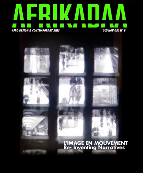 """AFRIKADAA: AFRIKADAA ISSUE N°8 """"IMAGE EN MOUVEMENT"""" COMING SOON !!!!!! 