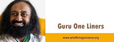 Guru One Liner of the day | Guru One Liners! | Powers to Achieve | Scoop.it
