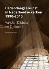 Hedendaagse kunst in Nederlandse kerken - Abma, Henk; Belderbos, Stefan; Bosman, F | Christelijke Kunstboeken | Scoop.it