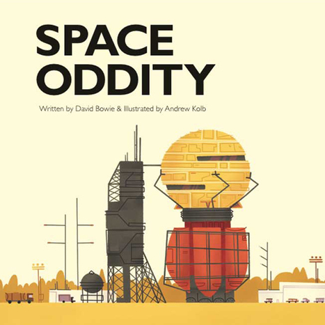 » David Bowie's 'Space Oddity' Transformed Into Picture Book for Kids   Transmedia 4 Kids: Creating Content For Children   Scoop.it