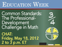 Common Standards: The Professional-Development Challenge in Math | College and Career-Ready Standards for School Leaders | Scoop.it