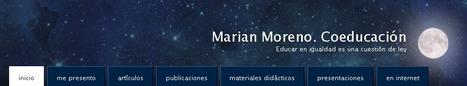 Marian Moreno. Coeducación | Orientación y convivencia | Scoop.it
