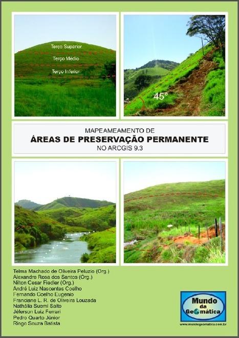 E-book Gratuito: Mapeamento de APP no ArcGIS - Anderson Medeiros   #Geoprocessamento em Foco   Scoop.it