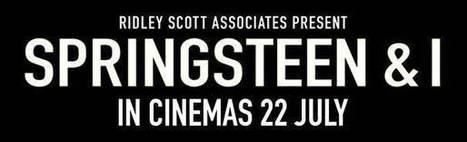 Pour tout savoir sur « Springsteen and I » - le Blog Bruce Springsteen | Bruce Springsteen | Scoop.it