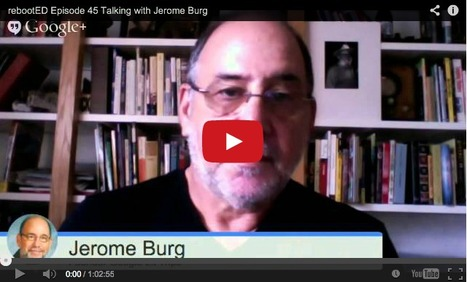 Episode 45: Talking With Jerome Burg | What They're Saying About Google Lit Trips | Scoop.it